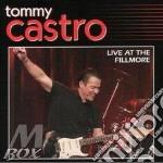 Tommy Castro - Live At The Fillmore cd musicale di CASTRO TOMMY
