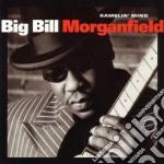 Big Bill Morganfield - Ramblin' Mind cd musicale di Big Morganfield