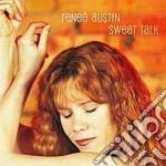 Renee' Austin - Sweet Talk cd musicale di Austin Renee'