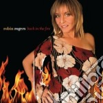 Robin Rogers - Back In The Fire cd musicale di Robin Rogers
