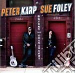 Peter Karp & Sue Foley - Beyond The Crossroads cd musicale di Peter karp & sue fol