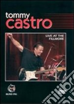 Live at the filmore - castro tommy cd musicale di Tommy castro (60 minuti)