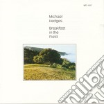 BREAKFAST IN THE FIELD cd musicale di Michael Hedges