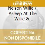 Willie at the wheel cd musicale di Willie Nelson