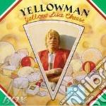 Yellow like cheese - yellowman cd musicale di Yellowman