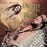 Dean plays bob - cd musicale di Dean Fraser
