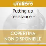 Putting up resistance - cd musicale di Beres Hammond