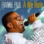 A we rule - cd musicale di Frankie Paul