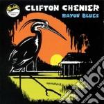 Clifton Chenier - Bayou Blues cd musicale di Clifton Chenier