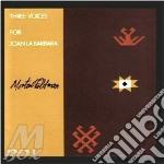 Three voices (for joan la barbara) cd musicale di Morton Feldman