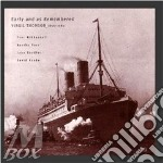 Early and as remembered cd musicale di Virgil Thomson