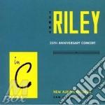 In c - 25th anniversary cd musicale di Terry Riley