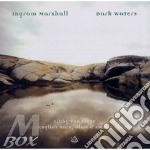 Dark waters cd musicale di Ingram Marshall