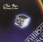 Chris Rea - The Road To Hell cd musicale di Chris Rea