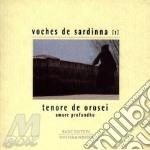 Voches De Sardinna 1: Tenore De Orosei cd musicale di TENORE E CUNCORDU DE