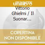 Vittorio Ghielmi / Il Suonar Parlante - Full Of Colour cd musicale di IL SUONAR PARLANTE&R