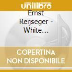 Reijseger,ernst - White Diamond-the Bl cd musicale di Ernest Redseger