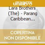 PARANG:CARIBBEAN CHRISTMAS cd musicale di The Lara brothers