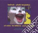 Uri Caine - Plastic Temptation cd musicale di Uri-bedrock Caine