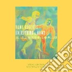 Hank Roberts - Everything Is Alive cd musicale di Hank Roberts