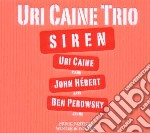 Uri Caine Trio - Siren cd musicale di Uri trio Caine