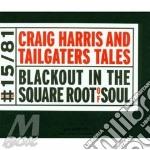 Craig Harris - Blackout In The Squa cd musicale di Craig Harris