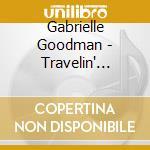 Gabrielle Goodman - Travelin' Light cd musicale di Gabrielle Goodman
