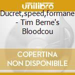 Ducret,speed,formane - Tim Berne's Bloodcou cd musicale di Artisti Vari