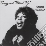 Sarah Vaughan - Crazy And Mixed Up cd musicale di Sarah Vaughan