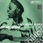 Lightnin' Hopkins - Last Night Blues cd musicale di Hopkins/terry