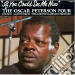 Oscar Peterson - If You Could See Me Now cd musicale di Oscar Peterson