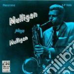 Gerry Mulligan - Mulligan Plays Mulligan cd musicale di Gerry Mulligan