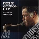 Dexter Gordon - Ltd Live At Left Bank cd musicale di Dexter Gordon