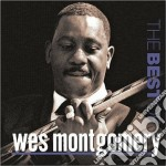 Wes Montgomery - Best Of Wes Montgomery cd musicale di Wes Montgomery