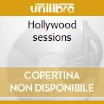 Hollywood sessions cd musicale