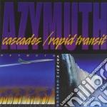 Azymuth - Cascades / Rapid Transit cd musicale