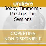 The prestige trio sessios cd musicale