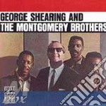 George Shearing And The Montgomery Brothers cd musicale di SHEARING & MONTGOMERY BROTHERS
