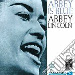 Abbey Lincoln - Abbey Is Blue cd musicale di Abbey Lincoln