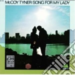 Mccoy Tyner - Song For My Lady cd musicale di Tyner Mccoy