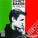 Chet Baker - In Milan cd musicale di Chet Baker
