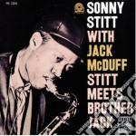 Sonny Stitt / Jack McDuff - Stitt Meets Brother Jack cd musicale di Stitt/mcduff