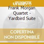 Yardbird suite - morgan frank cd musicale