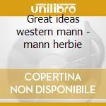 Great ideas western mann - mann herbie cd musicale