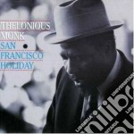 Thelonious Monk - San Francisco Holiday cd musicale di Thelonious Monk