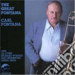 Carl Fontana - The Great Fontana cd musicale di Fontana Carl