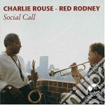 Social call + 3 bt cd musicale di Charlie rouse & red