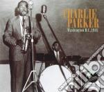 Charlie Parker - Washington D.c.1948 cd musicale di CHARLIE PARKER