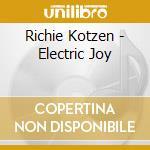Richie Kotzen - Electric Joy cd musicale