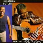 Jonathan Butler - Story Of Life cd musicale di BUTLER JONATHAN